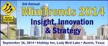 Minitrends 2014 Conference: Insight, Innovation & Strategy